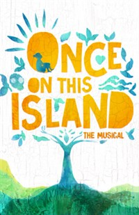 TEATRO presents- Once on this Island (Broadway)